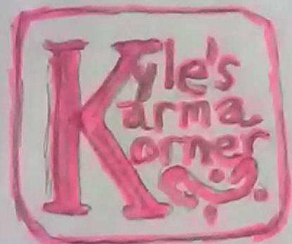 Kyle's Karma Korner